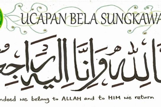 Ucapan Bela Sungkawa untuk Alm. Letkol. Nurdin Harun, ayah dari Hasna Harun (Panitera Pengganti)