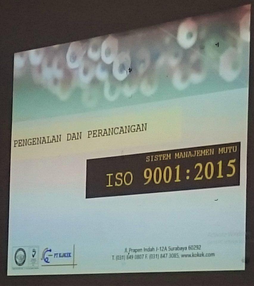 Pengenalan dan Perancangan Sistem Manajemen Mutu ISO 9001:2015