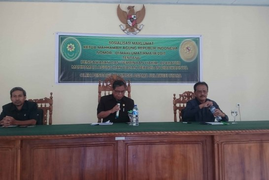 Sosialisasi Maklumat Ketua Mahkamah Agung RI Nomor : 01/MAKLUMAT/KMA/IX/2017