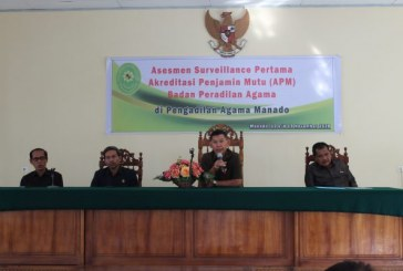 Asesmen Surveillance Pertama, Akreditasi Penjaminan Mutu di Pengadilan Agama Manado