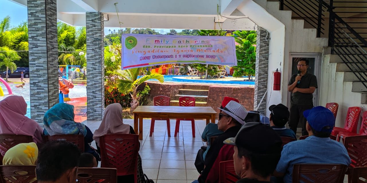 Family Gathering dan Penetapan Agen Perubahan Pengadilan Agama Manado
