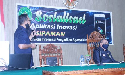 "Tingkatkan Inovasi Pelayanan, PA Manado Sosialisasi Aplikasi Sistem Informasi ""SI PAMAN"""